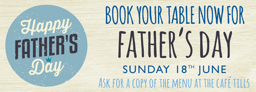 Father's Day - Sunday 18th June