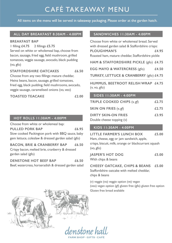 Denstone Hall Farm Shop & Café - Takeaway Menu
